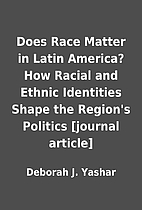 Does Race Matter in Latin America? How…