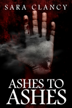 Ashes to Ashes: Supernatural Horror with…