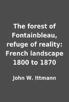 The forest of Fontainbleau, refuge of…