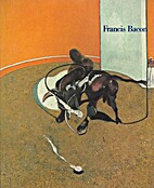 Francis Bacon : Retrospektive by Francis…