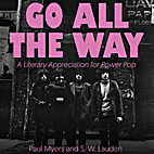Go All The Way: A Literary Appreciation for…