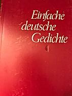 Einfache deutsche Gedichte by Kurt O Weise