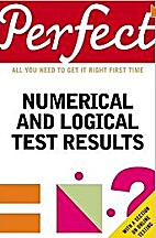 Perfect Numerical and Logical Test Results…