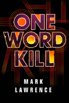 One Word Kill (Impossible Times Book 1) by…