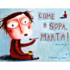 Come a sopa, Marta! by Marta Torrão