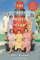 The Astronaut Wives Club: A True Story by…