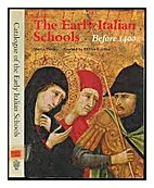 The Early Italian Schools: Before 1400…