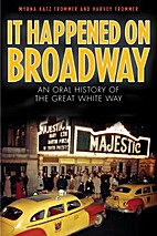 It Happened on Broadway: An Oral History of…