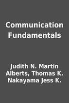 Communication Fundamentals by Judith N.…