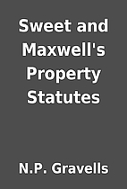 Sweet and Maxwell's Property Statutes…