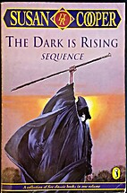 The Dark is Rising Sequence: Over Sea, Under Stone, The Dark Is Rising, Greenwitch, The Grey King, a