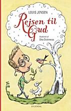 Rejsen til Gud by Louis Jensen