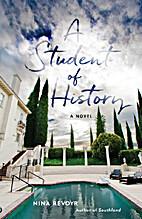 A Student of History by Nina Revoyr