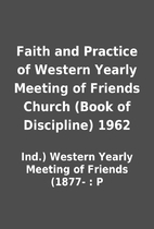 Faith and Practice of Western Yearly Meeting…