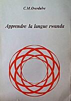 Apprendre la langue Rwanda [Learn the Rwanda…