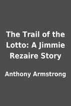 The Trail of the Lotto: A Jimmie Rezaire…
