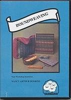 Boundweaving by Nancy Arthur Hoskins