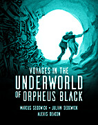 Voyages in the Underworld of Orpheus Black…