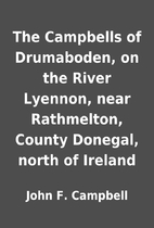 The Campbells of Drumaboden, on the River…