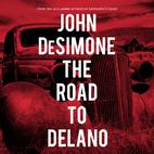 Road to Delano by John DeSimone