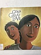 God's Great Love by Mark Schroder