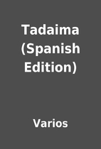 Tadaima (Spanish Edition) by Varios