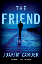 The Friend by Joakim Zander