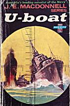 U-boat by J. E. Macdonnell