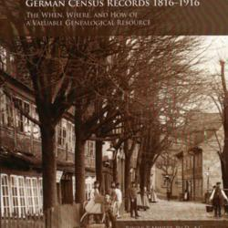 German Census Records 1816–1916: The When, Where, and How of