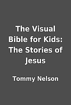 The Visual Bible for Kids: The Stories of…
