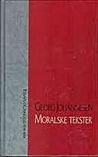 Moralske tekster. Essays og innlegg…
