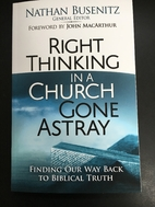 Right Thinking in a Church Gone Astray:…