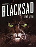 Blacksad #1-3: Somewhere Within the Shadows,…