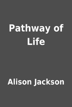 Pathway of Life by Alison Jackson