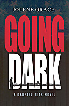 Going Dark by Grace, Jolene