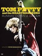 Tom Petty & the Heartbreakers: Runnin' Down…