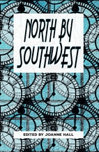 North by Southwest: An Anthology by North…