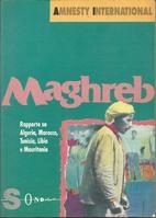 Maghreb: rapporto su Algeria, Marocco,…
