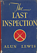 The last inspection by Alun Lewis