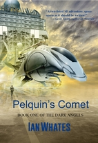 Pelquin's Comet (The Dark Angels Book…