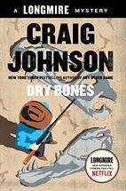 Dry Bones: A Walt Longmire Mystery (Walt…