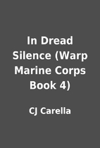 In Dread Silence (Warp Marine Corps Book 4)…
