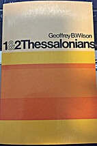 First and Second Thessalonians by Geoffrey…