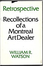 Retrospective: Recollections of a Montreal…