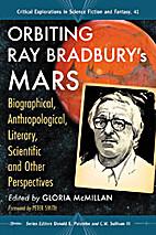 Orbiting Ray Bradbury's Mars: Biographical,…