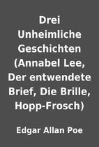 Drei Unheimliche Geschichten (Annabel Lee,…