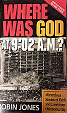 Where Was God at 9:02 A.M.? by Robin Jones