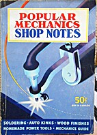 Popular Mechanics Shop Notes, Volume 38,…