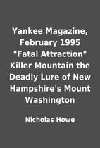 Yankee Magazine, February 1995 Fatal…