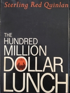 The hundred million dollar lunch by Sterling…